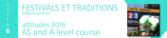 festivals et traditions courses, a level french, edexcel